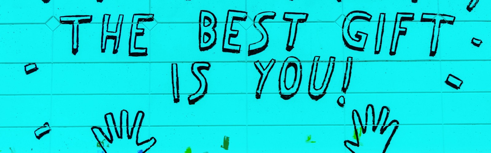 Best Gift is You!