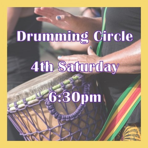 Drumming Circle, 4th Saturday, 6:30pm