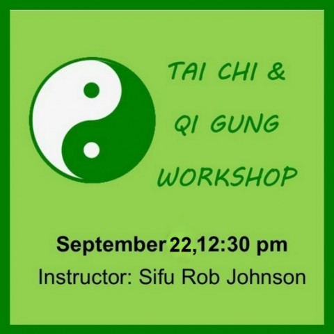 Tai Chi Workshop, Sep 22, 12:30pm