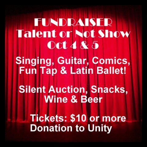 Talent or Not Show, Silent Auction, Oct 4 & 5